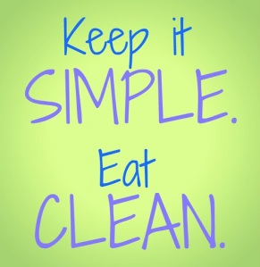 Keep-it-simple.-Eat-clean.5