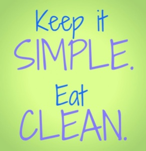 Keep-it-simple.-Eat-clean.5